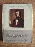 Anticariat: Jacques Wertheimer-Ghika - Gheorghe M. Tattarescu. Un pictor roman si veacul sau