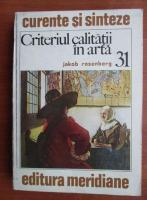 Anticariat: Jakob Rosenberg - Criteriul calitatii in arta