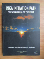 Anticariat: James Arevalo Merejildo Mallku - Inka initiation path. The awakening of the puma
