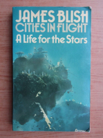 Anticariat: James Blish - A life for the stars