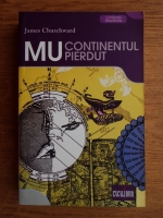 Anticariat: James Churchward - Mu, continentul disparut