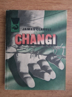 Anticariat: James Clavell - Changi (volumul 2)