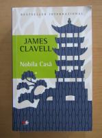 James Clavell - Nobila casa (volumul 1)