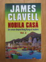 James Clavell - Nobila casa (volumul 2)
