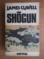 Anticariat: James Clavell - Shogun (volumul 1)