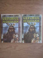 James Fenimore Cooper - Ultimul mohican (2 volume)