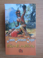 James Fenimore Cooper - Ultimul mohican
