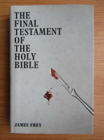 Anticariat: James Frey - The final Testament of the Holy Bible