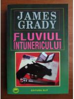 Anticariat: James Grady - Fluviul intunericului
