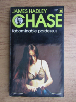 Anticariat: James Hadley Chase - L'abominable pardessus