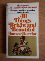 Anticariat: James Herriot - All things bright and beautiful