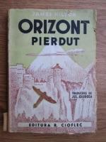James Hilton - Orizont pierdut (editie veche, traducerea Jul Giurgea)