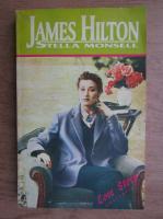 James Hilton - Stella Monsell