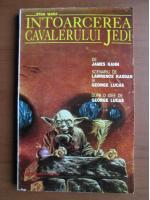 Anticariat: James Kahn - Intoarcerea cavalerului Jedi