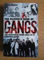 Anticariat: James Marton - The mammoth book of gangs