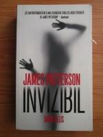 James Patterson, David Ellis - Invizibil