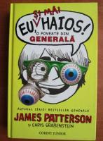 Anticariat: James Patterson - Eu si mai haios! O poveste din generala