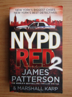 James Patterson - NYPD Red (volumul 2)