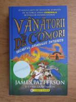 Anticariat: James Patterson - Vanatorii de comori. Secretul orasului interzis