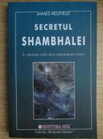James Redfield - Secretul Shambhalei