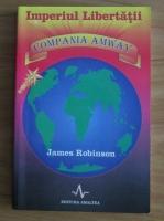 James Robinson - Imperiul Libertatii. Compania Amway