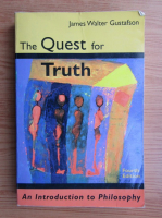 Anticariat: James Walter Gustafson - The quest for truth