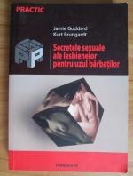 Anticariat: Jamie Goddard - Secretele sexuale ale lesbienelor pentru uzul barbatilor