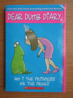 Anticariat: Jamie Kelly - Dear dumb diary. Am I the princess or the frog?