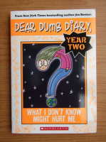 Anticariat: Jamie Kelly - Dear dumb diary. What I don't know might hurt me