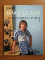 Anticariat: Jamie Oliver - Bucatarul se dezbraca de secrete. Volumul 4: Leguminoase. Rizoto si cuscus. Paine