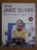 Anticariat: Jamie Oliver - Intoarcerea bucatarului care se dezbraca... de secrete (volumul 10)