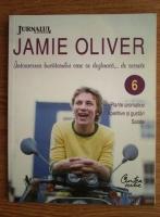 Anticariat: Jamie Oliver - Intoarcerea bucatarului care se dezbraca de secrete (volumul 6)