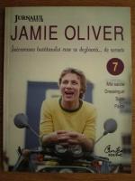 Anticariat: Jamie Oliver - Intoarcerea bucatarului care se dezbraca de secrete (volumul 7)