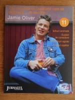 Anticariat: Jamie Oliver - Zile minunate cu bucatarul care se dezbraca de secrete (volumul 11)