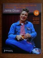 Anticariat: Jamie Oliver - Zile minunate cu bucatarul care se dezbraca de secrete (volumul 14)