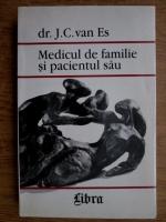 Anticariat: Jan Cornelis van Es - Medicul de familie si pacientul sau