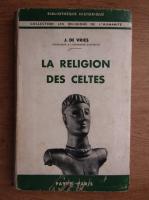 Anticariat: Jan de Vries - La religion des celtes