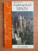 Anticariat: Jan McGirk - Exploring rural Spain