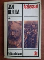 Anticariat: Jan Neruda - Arabescuri