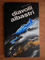 Anticariat: Jan Stiavnicky - Diavolii albastri