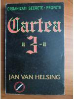 Anticariat: Jan Van Helsing - Organizatii secrete. Profetii. Cartea a 3-a