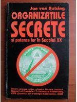 Anticariat: Jan Van Helsing - Organizatiile secrete si puterea lor in secolul XX