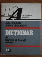 Jana Balacciu - Dictionar de lingvisti si filologi romani