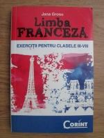 Jana Grosu - Limba franceza. Exercitii pentru clasele 3-8