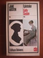Anticariat: Jane Austen - Epistolar. Lady Susan