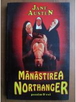 Jane Austen - Manastirea Northanger