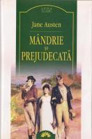 Jane Austen - Mandrie si prejudecata (Leda Clasic)
