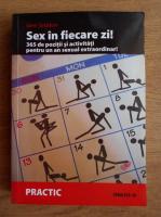 Jane Seddon - Sex in fiecare zi. 365 de pozitii si activitati pentru un an sexual extraordinar