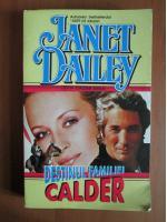 Anticariat: Janet Dailey - Destinul familiei Calder