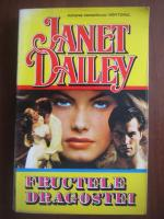 Anticariat: Janet Dailey - Fructele dragostei